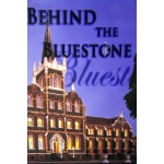 Behind the Bluestone